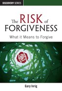 The Risk of Forgiveness (The Discovery Series) eBook