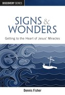 Signs & Wonders (The Discovery Series) eBook