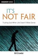 It's Not Fair (The Discovery Series) eBook