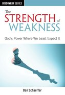 The Strength of Weakness (The Discovery Series) eBook