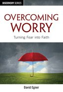 Overcoming Worry (The Discovery Series) eBook