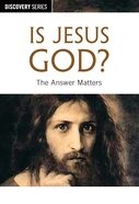 Is Jesus God? (The Discovery Series) eBook