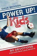 Power Up! Kids (Power Up! Devotional Series)