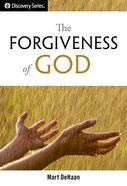 The Forgiveness of God (The Discovery Series) eBook