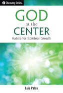 God At the Center (The Discovery Series) eBook