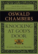 Knocking At God's Door: A Little Book of Prayers eBook