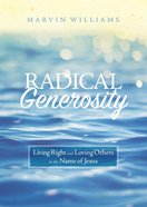 Radical Generosity eBook