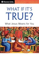 What If It's True? (The Discovery Series) eBook