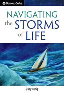 Navigating the Storms of Life (The Discovery Series) eBook