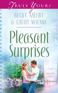 Pleasant Surprises (Heartsong Series) eBook