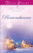 Remembrance (Heartsong Series) eBook