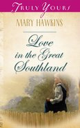 Love in the Great Southland (Heartsong Series) eBook