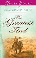 The Greatest Find (#807 in Heartsong Series) eBook