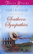 Southern Sympathies (#381 in Heartsong Series) eBook