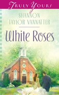 White Roses eBook