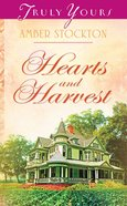 Hearts and Harvest (#867 in Heartsong Series) eBook