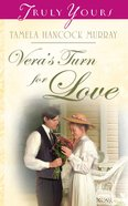 Vera's Turn For Love (#715 in Heartsong Series) eBook