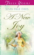A New Joy (#811 in Heartsong Series) eBook