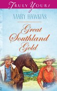 Great Southland Gold (#500 in Heartsong Series) eBook