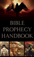 Bible Prophecy Handbook eBook