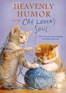 Heavenly Humor For the Cat Lover's Soul eBook
