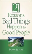 21 Reasons Bad Things Happen to Good People eBook