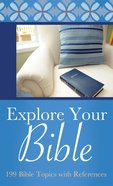 Explore Your Bible (Value Book Series) eBook