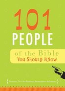 101 People of the Bible You Should Know eBook