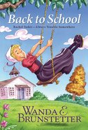 Back to School (#02 in Rachel Yoder - Always Trouble Somewhere Series) eBook