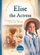 Elise the Actress (Sisters In Time Series)