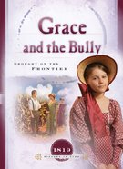 Grace and the Bully (Sisters In Time Series) eBook
