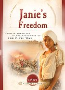 Janie's Freedom (Sisters In Time Series)