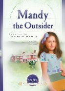 Mandy the Outsider (Sisters In Time Series) eBook