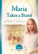 Maria Takes a Stand (Sisters In Time Series) eBook