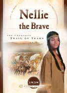 Nellie the Brave (Sisters In Time Series) eBook