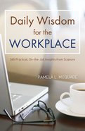Daily Wisdom For the Workplace eBook