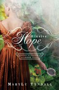 Elusive Hope (#02 in Escape To Paradise Series)