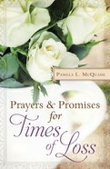 Prayers and Promises For Times of Loss eBook