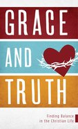 Grace and Truth eBook