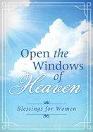 Open the Windows of Heaven eBook