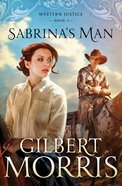 Sabrina's Man (#02 in Western Justice Series) eBook