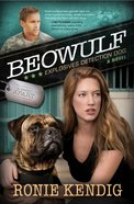 Beowulf - Explosives Detection Dog (#03 in A Breed Apart Series) eBook