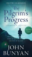 The Pilgrim's Progress (Faith Classics Series) eBook