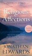 Religious Affections (Faith Classics Series) eBook
