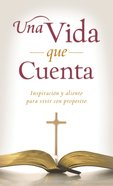 Una Vida Que Cuenta (Value Book Series) eBook