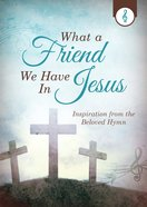 What a Friend We Have in Jesus eBook