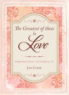 The Greatest of These is Love eBook