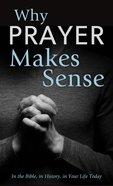Why Prayer Makes Sense eBook