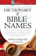Quicknotes Dictionary of Bible Names