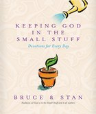 Keeping God in the Small Stuff eBook